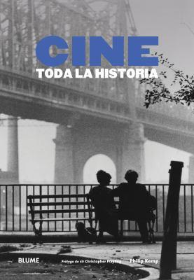 Cine: Toda La Historia 9788498015829