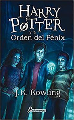 Harry Potter y la orden del fenix (Harry 05) (Spanish Edition)