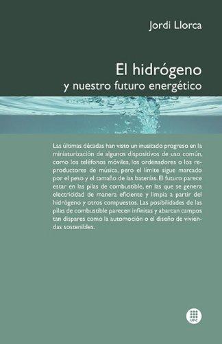 El Hidr Geno y Nuestro Futuro Energ Tico 9788498804188