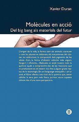 Mol Cules En Acci . del Big Bang ALS Materials del Futur 9788498804409