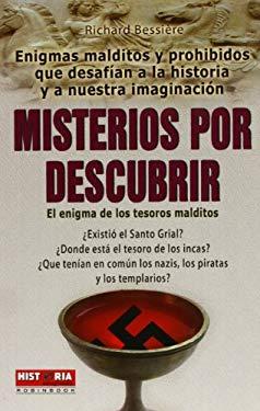 Misterios Por Descubrir: El Enigma de Los Tesoros Malditos 9788499170114
