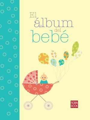 El Album del Bebe 9788499171227