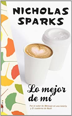 Lo mejor de mi (Spanish Edition) 9788499185187