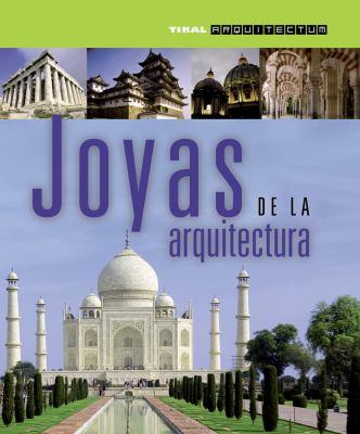 Joyas de La Arquitectura 9788499281018