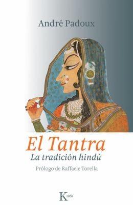 El Tantra: La Tradicion Hindu 9788499880259