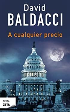 A Cualquier Precio = At Any Price 9788498725742