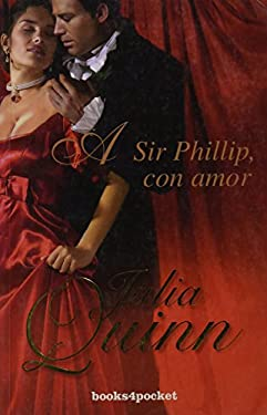 A Sir Phillip Con Amor = To Sir Phillip with Love 9788492801374