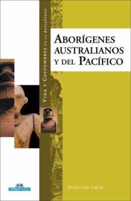 Aborigenes Australianos y del Pacifico 9788497648387