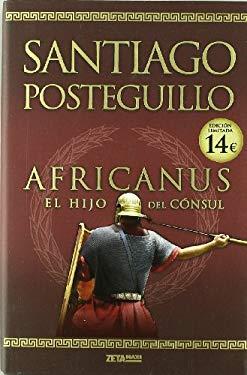 Africanus: El Hijo del Consul = Africanus 9788498725407