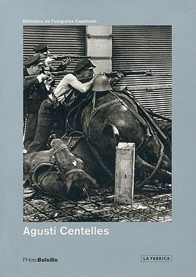 Agusti Centelles 9788496466302