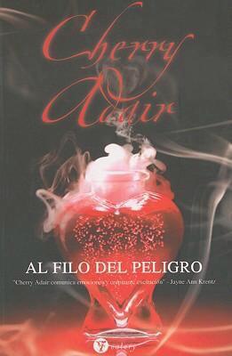 Al Filo del Peligro 9788496692763
