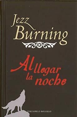 Al Llegar la Noche = When Nigth Falls 9788492617999