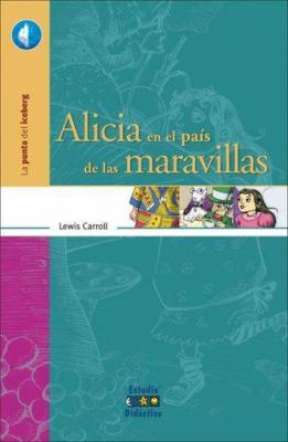 Alicia en el Pais de las Maravillas 9788497862622