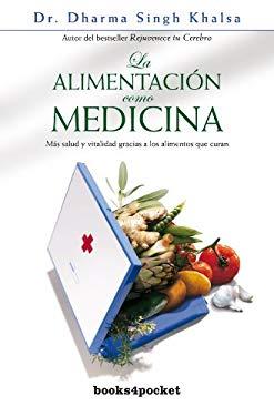 Alimentacion Como Medicina, La 9788492516810