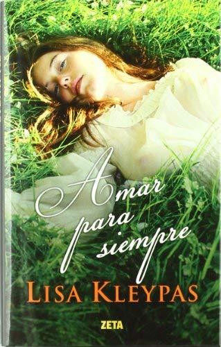 Amar Para Siempre = Forever My Love 9788498725797