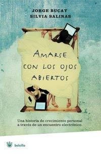 Amarse Con los Ojos Abiertos = To Love with Eyes Wide Open