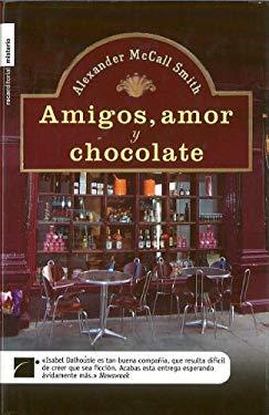 Amigos, Amor y Chocolate 9788496544604