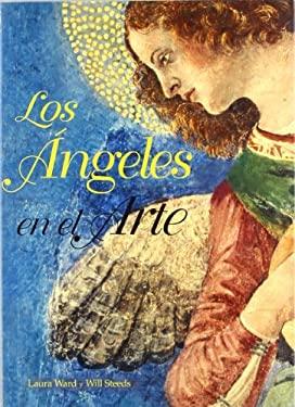 Angeles En El Arte, Los 9788496252592