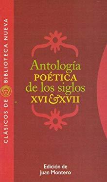 Antología poética de los siglos XVI y XVII