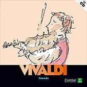 Antonio Vivaldi: Descubrimos A los Musicos [With CD] 8379169