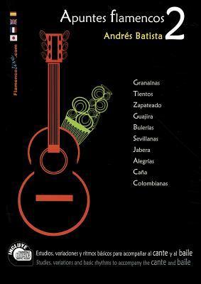 Apuntes Flamencos, Volume 2 [With CD (Audio)] 9788493846855
