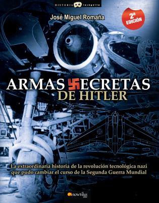 Armas Secretas de Hitler 9788497637527