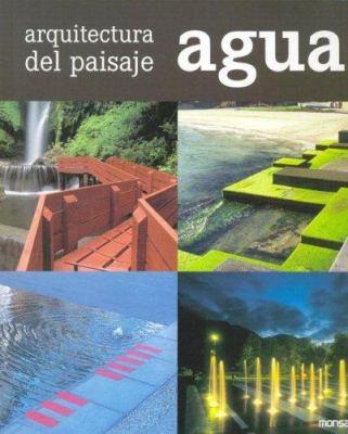 Arquitectura del Paisaje - Agua 9788496429598
