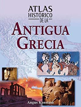 Atlas Historico de La Antigua Grecia 9788497646444