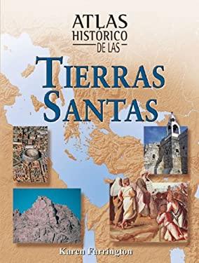 Atlas Historico de Las Tierras Santas 9788497646437