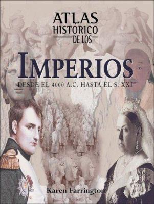 Atlas Historico de los Imperios 9788497647939