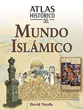 Atlas Historico del Mundo Islamico 9788497646451
