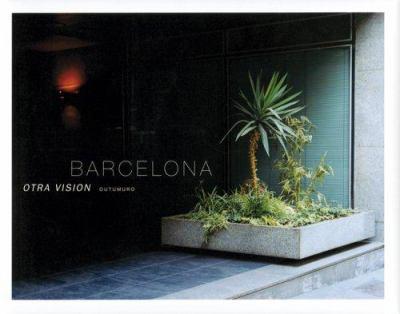 Barcelona: Otra Vision 9788493221102