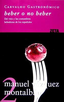 Beber O No Beber: del Vino y las Costumbres Bebedoras de los Espanoles 9788498721072