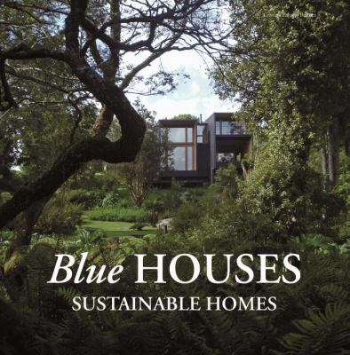Blue Houses: Sustainable Homes 9788492463930