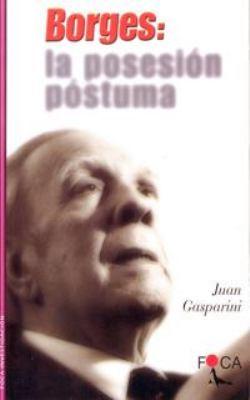 Borges: La Posesion Postuma 9788495440105