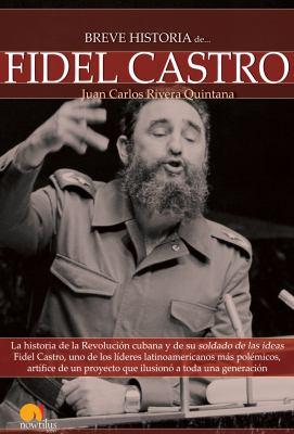 Breve Historia de Fidel Castro 9788497637640