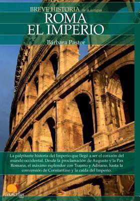 Breve Historia de Roma II. El Imperio 9788497636551