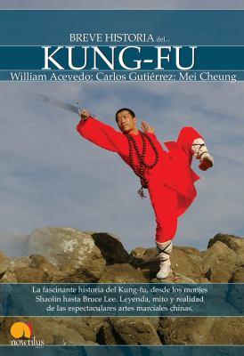 Breve Historia del Kung-Fu 9788497637824