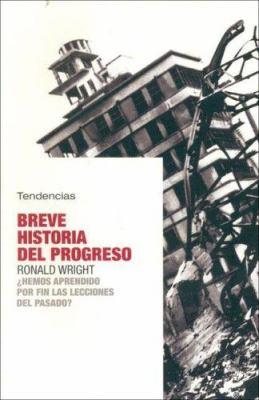 Breve Historia del Progreso 9788493464226
