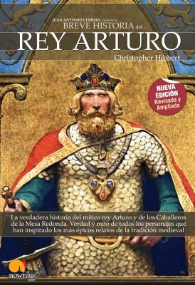 Breve Historia del Rey Arturo 9788497636407