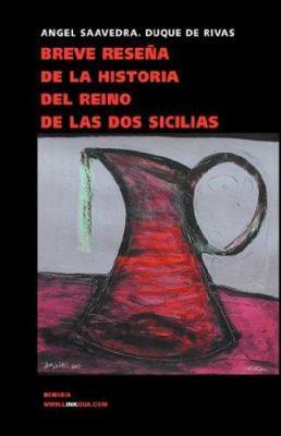 Breve Resena de La Historia del Reino de Las DOS Sicilias 9788496290907