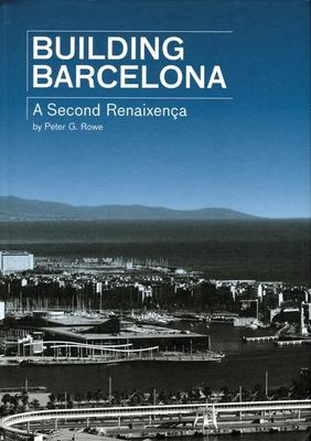 Building Barcelona: A Second Renaixenca 9788496540286