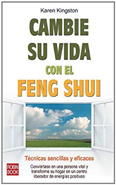 Cambie su Vida Con el Feng Shui = Clear Your Clutter with Feng Shui 9788499170770
