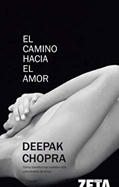 Camino Hacia El Amor, El 9788498720549