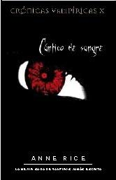 Cantico de Sangre = Blood Canticle 9788498720396