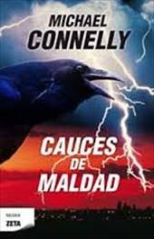 Cauces de Maldad - Connelly, Michael