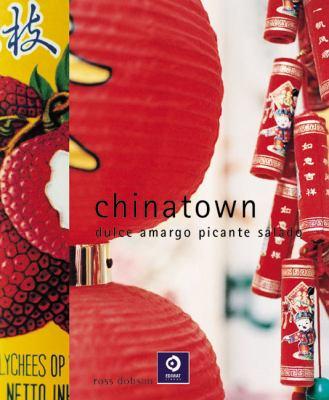 Chinatown: Dulce, Amargo, Picante, Salado 9788497649995