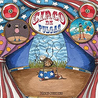 Circo de Pulgas = Flea Circus 9788493781453