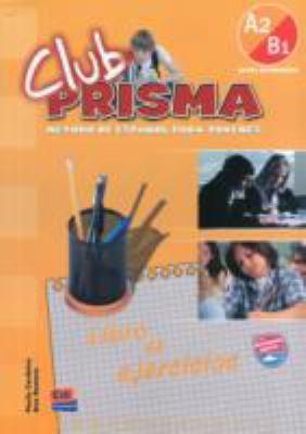 Club Prisma 3 Intermediate Level A2/B1 - Exercises Book No Answers 9788498480191