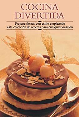 Cocina Divertida: Prepare Fiestas Con Estilo Empleando Esta Coleccisn de Recetas Para Cualquier Ocasisn 9788497640589